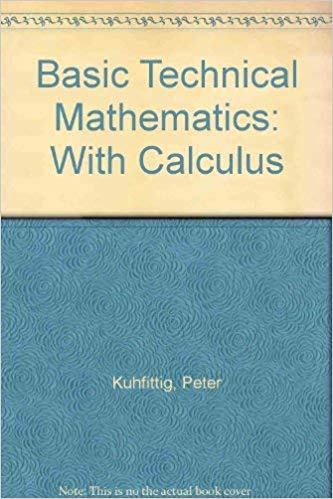Basic Technical Mathematics With Calculus