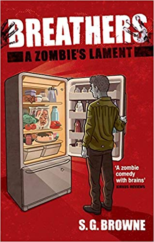 Breathers: A Zombie's Laments
