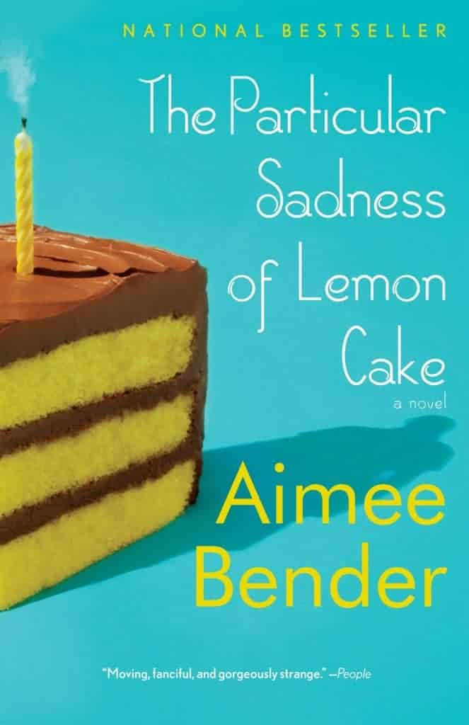 The Particular Sadness of a Lemon Cake: magical realism books