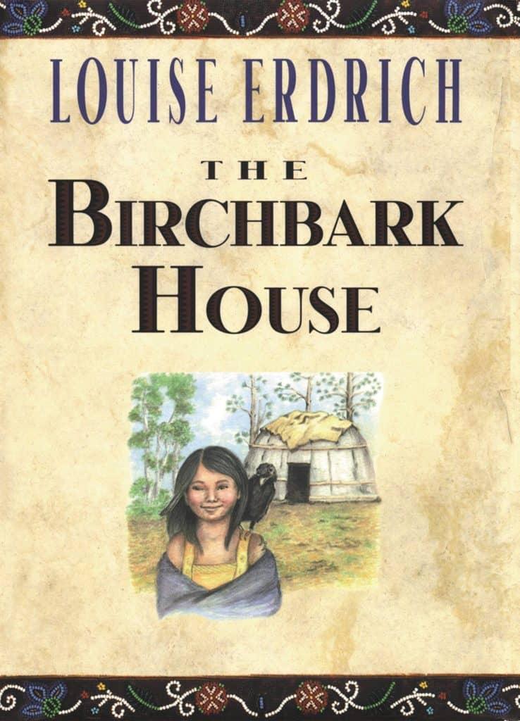 Birchbark House: Historical Fiction Books for Kids
