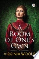 A Room of One's Own - Explore Women as Writers