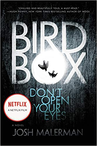 'Bird Box'- A Netflix Adaptation