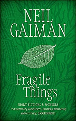 Fragile things: best neil gaiman books