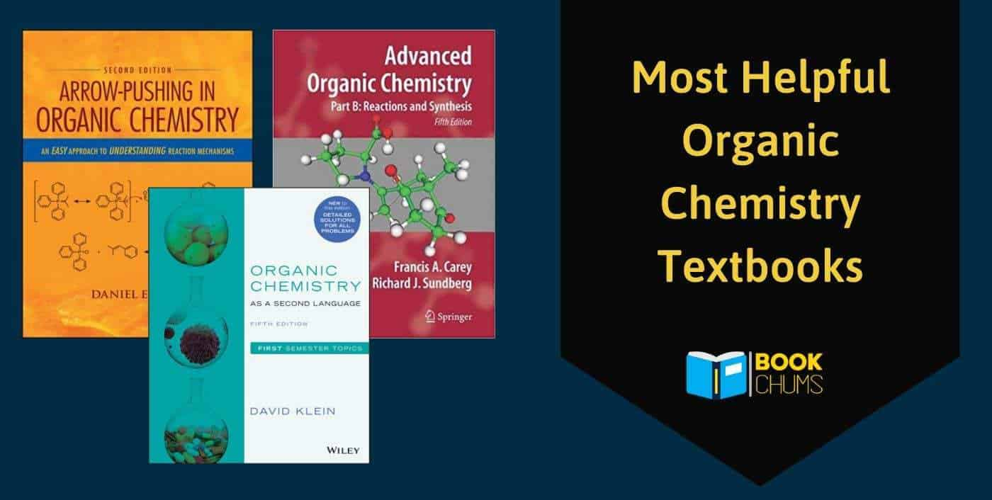 Most Helpful Organic Chemistry Textbooks