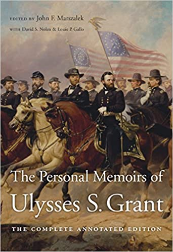 personal Memoirs of Ulysses S. Grant: Volume One and Two