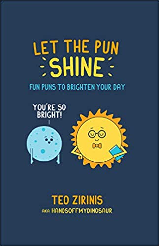 Let the Pun Shine: Fun Puns to Brighten Your Day