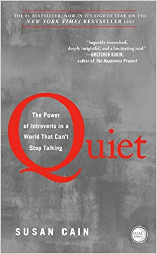 Quiet-The Power of Introverts in a World That Can't Stop Talking