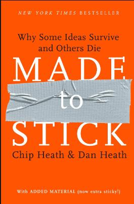 Made To Stick By Chip & Dan Heath