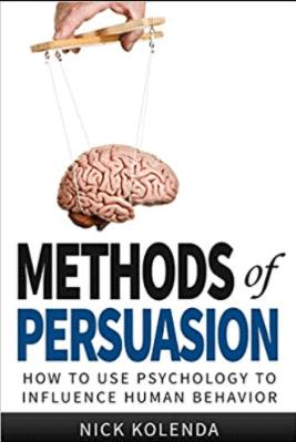 Methods of Persuasion by Nick Kolenda