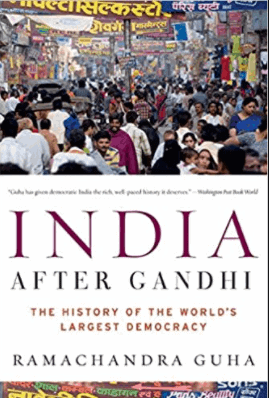 India After Gandhi: The History of World's Largest Democracy