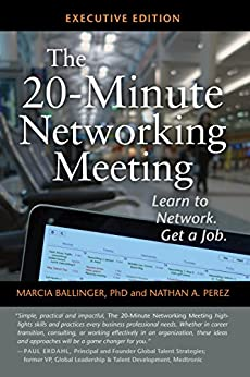 The 20-Minute Networking Meeting - Learn to Network. Get a Job