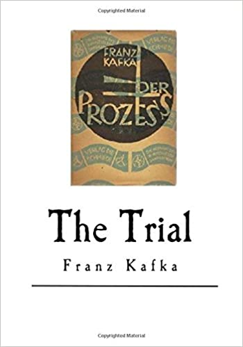 The Trial - Kafka's Mesmeric Novel