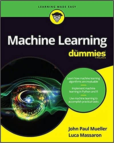 Machine Learning (in Python and R) For Dummies